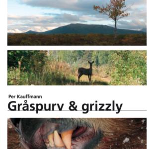 Gråspurv & Grizzly jagtbog